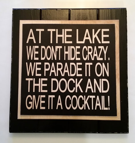"15"" x 15"" Triple  layer square sign LAKE/COCKTAIL"