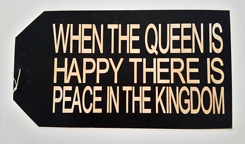 "16"" x 8 1/2"" LARGE TAG SIGN QUEEN"