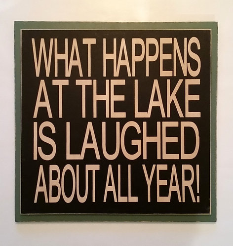 "12"" x 12"" Double layer square sign LAKE/LAUGHED"