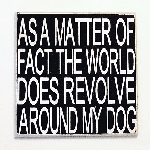 "2"" X 2"" Magnet DOG/WORLD"