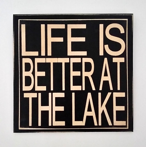 """7"""" x 7"""" Double layer square sign LIFE/LAKE"""