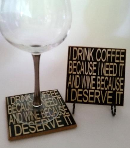 "4"" x 4"" Coaster WINE/DESERVE"