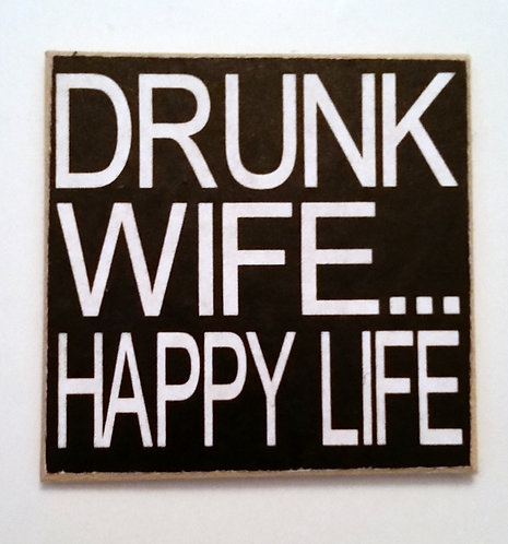 "2"" X 2"" Magnet DRUNK WIFE"