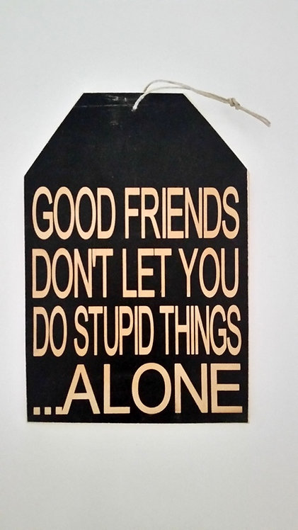 "5 1/2"" x 8"" Small Tag Sign GOOD/FRIENDS"