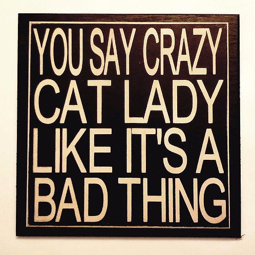 "7"" x 7"" Double layer square sign CAT LADY"
