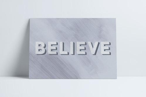 HD Grey Believe print