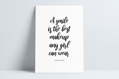 'A smile is the best makeup any girl can wear' Print