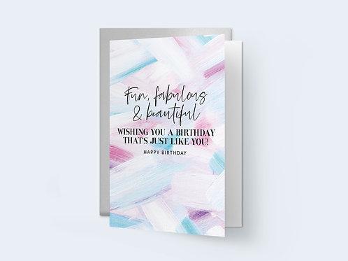 HD 'Fun, Fabulous & beautiful' Birthday Card
