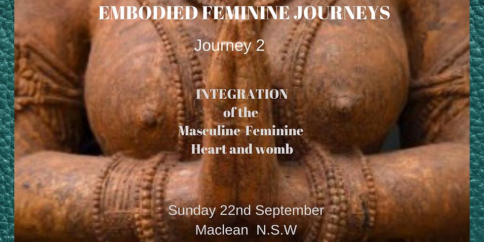 Embodied Feminine Journeys #2  INTEGRATION