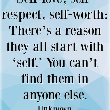 To self......love worth respect