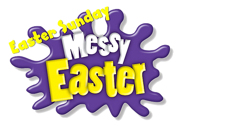 Messy%20Easter%20Sunday%20_edited.png