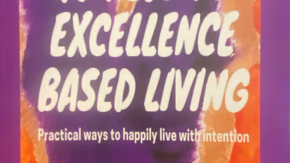 40 Keys to Excellence Based Living Journal Book