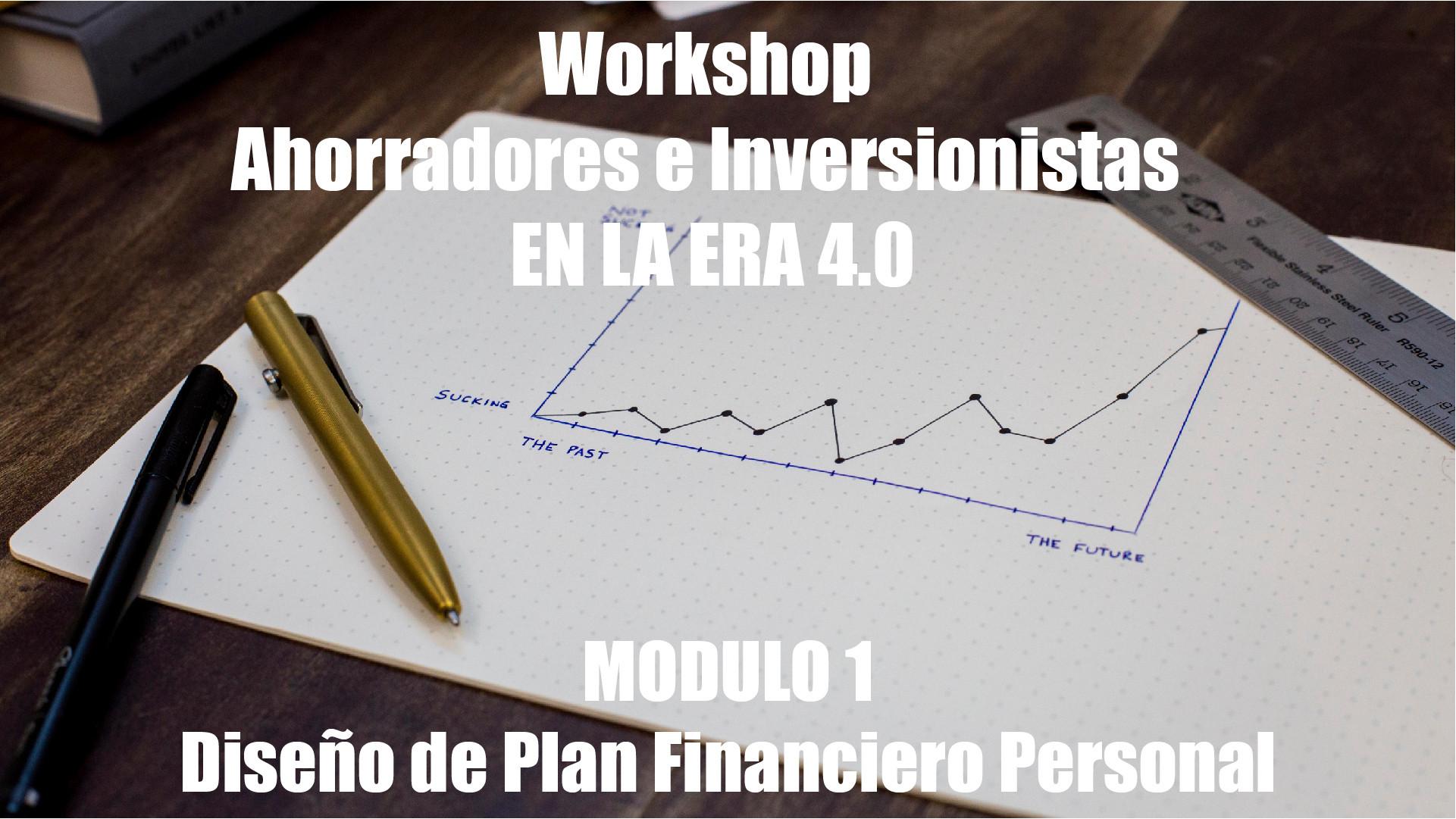 Workshop Ahorradores Inversionistas M1