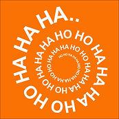 HO HO HA HA HA orange.jpg
