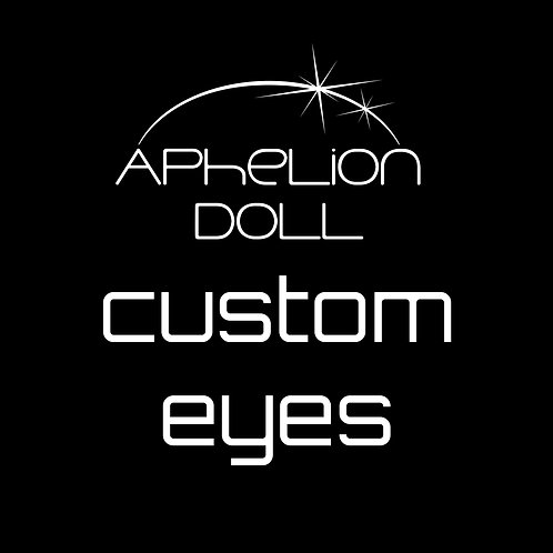 "[PRE-ORDER] Doll eyes ""CUSTOM COLOR"""