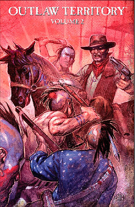 Outlaw Territory Volume 2