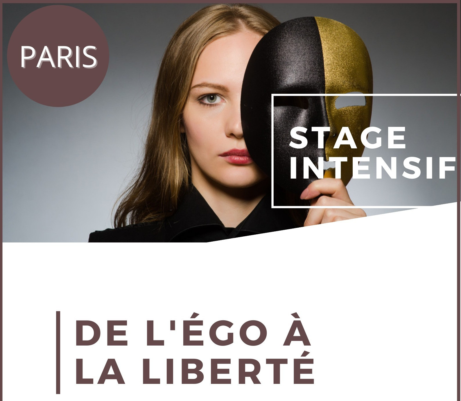 De l'Ego à la Liberté PARIS