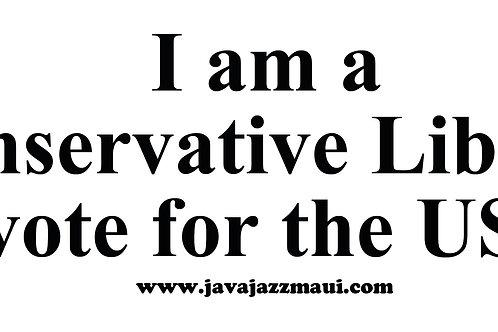 Consevative Liberal Bumper Sticker