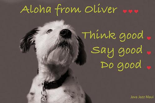 "Oliver Postcard: ""Think good, Say good, Do good"""