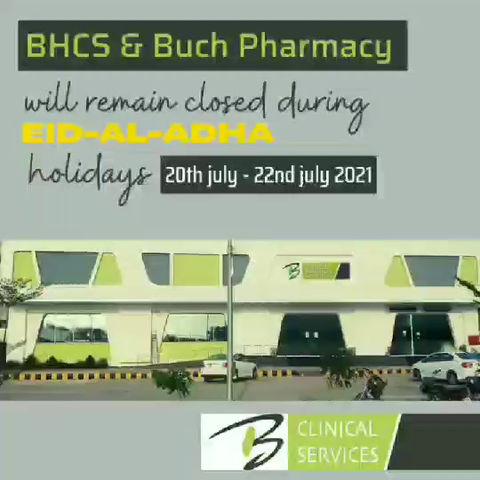 BHCS (Buch Hospital & Clinical Services) & Buch Pharmacy timings during Eid-al-adha holidays