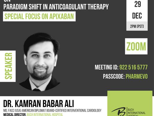 DIGITAL SYMPOSIUM | Paradigm Shift in Anticoagulant Therapy | SPECIAL FOCUS ON APIXABAN