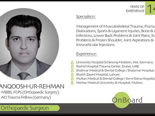 OnBoard | Dr. Manqoosh-ur-Rehman | Consultant Orthopaedic Surgeon