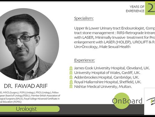 Dr. Fawad Arif is OnBoard.