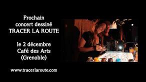 02/12/17 : Concert dessiné au Café des Arts, Grenoble (38)