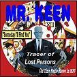 Mister Keen, tracer of lost persons, était déjà un vieil homme en 1937, à l'époque de son radio show, et c'est ainsi que des normes...