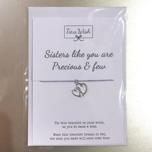 Sisters like you are precious and few tie a wish bracelet
