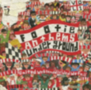 footie anthems underground vol.1
