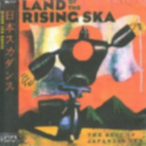 land of the rising ska_nihon ska dansu
