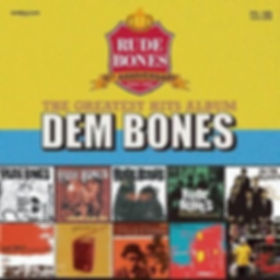 rude bones dem bones