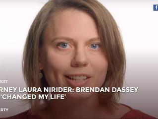 """BRENDAN DASSEY CHANGED MY LIFE"""