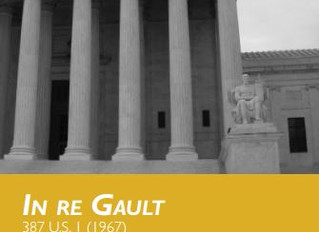 Fifty Years Later, In re Gault Continues to Inspire