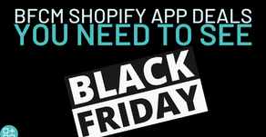 🔥BFCM Shopify App Deals🔥