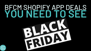 70+ of the Best BFCM Shopify App Deals [2020]🔥