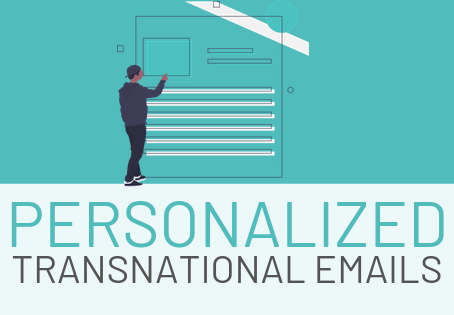 How To Personalize Your Transactional Emails