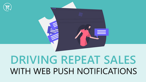Driving repeat sales with web push notifications
