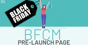 7 Tips to Create a BFCM Pre-Launch Page to Get More Sales