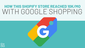 SHOPIFY OWNERS: WHEN FACEBOOK DOESN'T WORK…. TRY GOOGLE SHOPPING. HERE IS HOW I MADE IT WORK.
