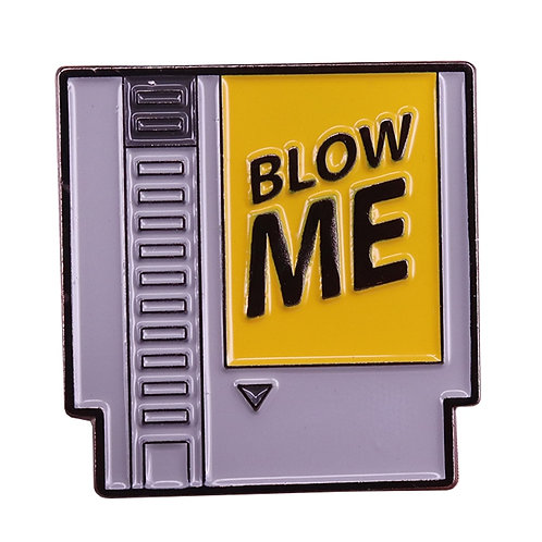Blow Me Enamel Pin Retro Nintendo Cartridge