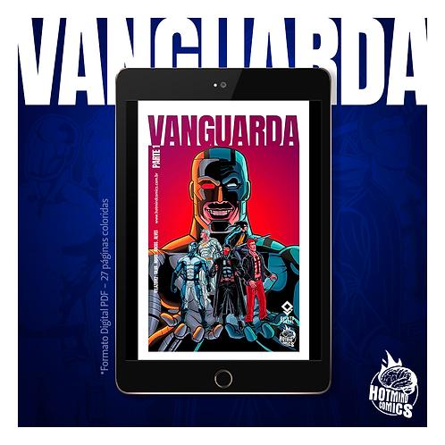 VANGUARDA | Parte 1