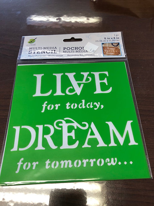 Live for today stencil