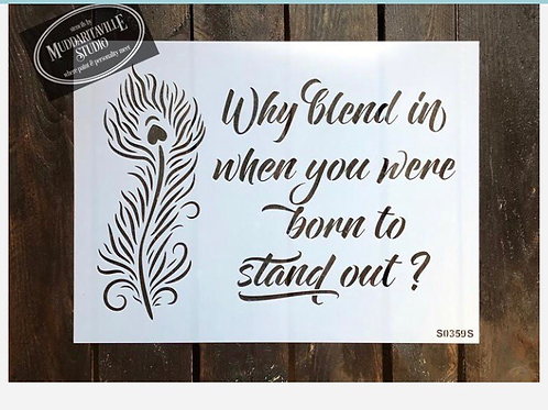 """S0359S Why Blend In 10""""x14"""""""