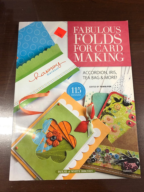 Fabulous Folds For Card Making
