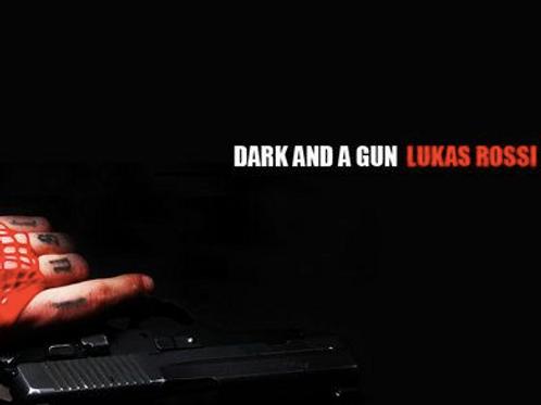Dark & A Gun ep