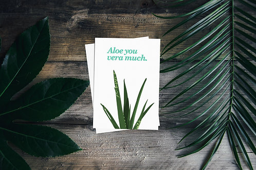 Aloe You Vera Much - Plant Pun Greetings Card