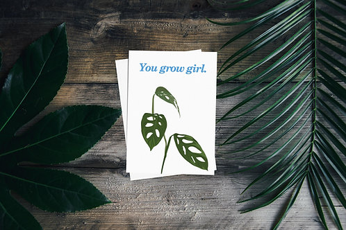 You Grow Girl - Plant Pun Greetings Card