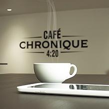 Café chronique 4:20